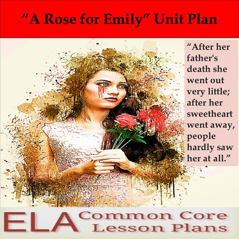 """A Rose for Emily"" by William Faulkner Unit Plan"