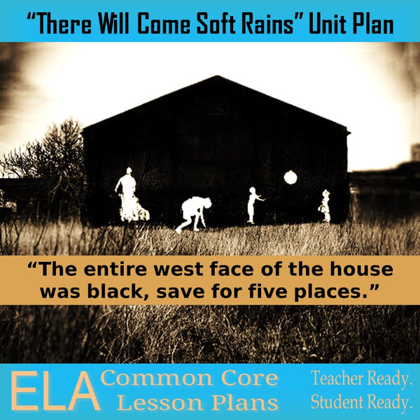 u0026quot there will come soft rains u0026quot  by ray bradbury unit plan