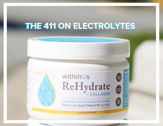 WHAT ARE ELECTROLYTES AND WHY DO YOU NEED THEM? ~ KIM MCDEVITT MPH RD