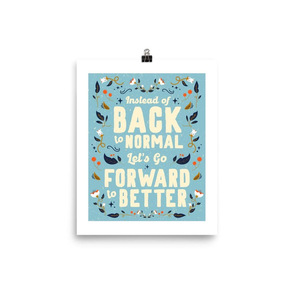 Forward to Better Poster poster Woof & Wild 8×10