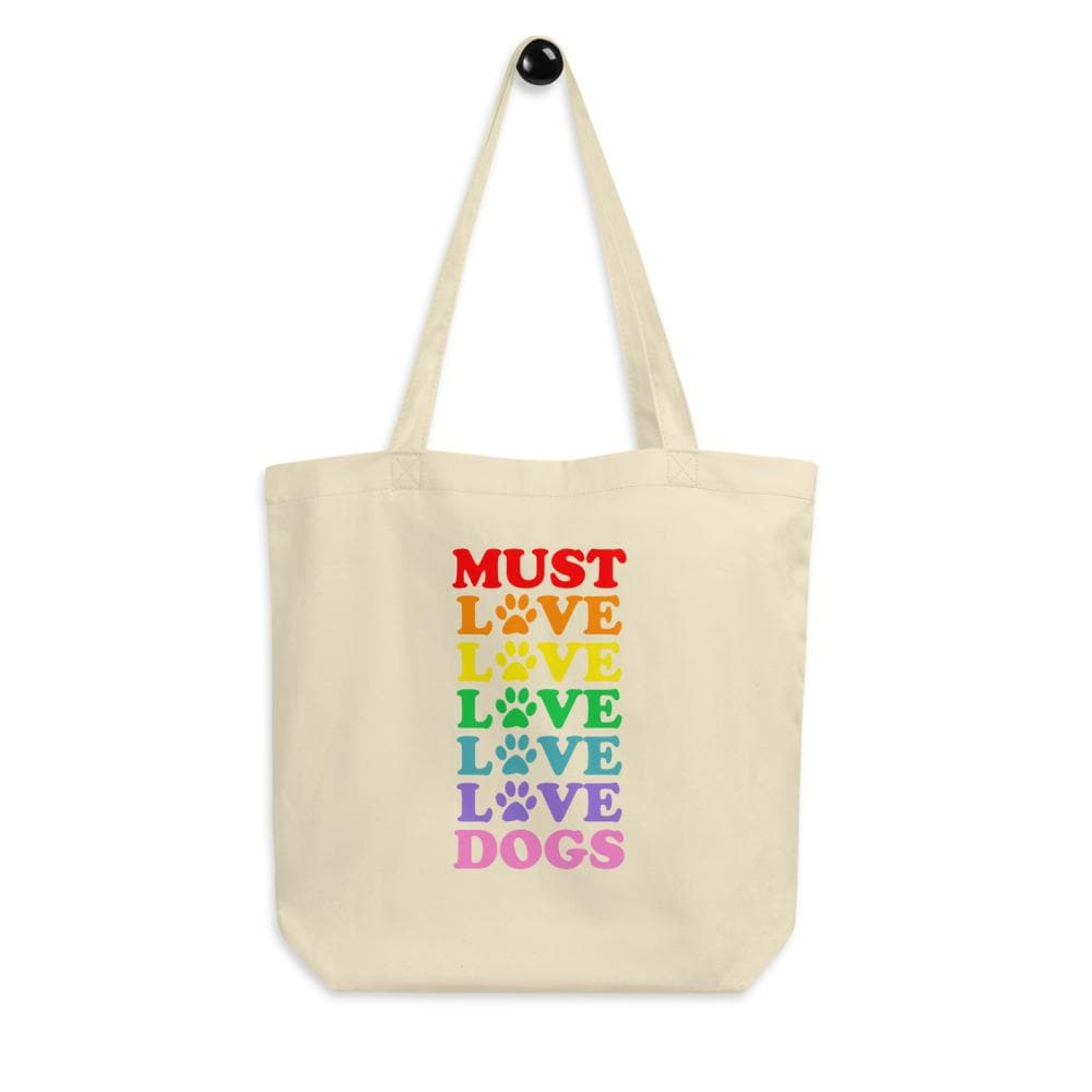 Must Love Dogs - Eco Tote Bag tote bag Woof & Wild