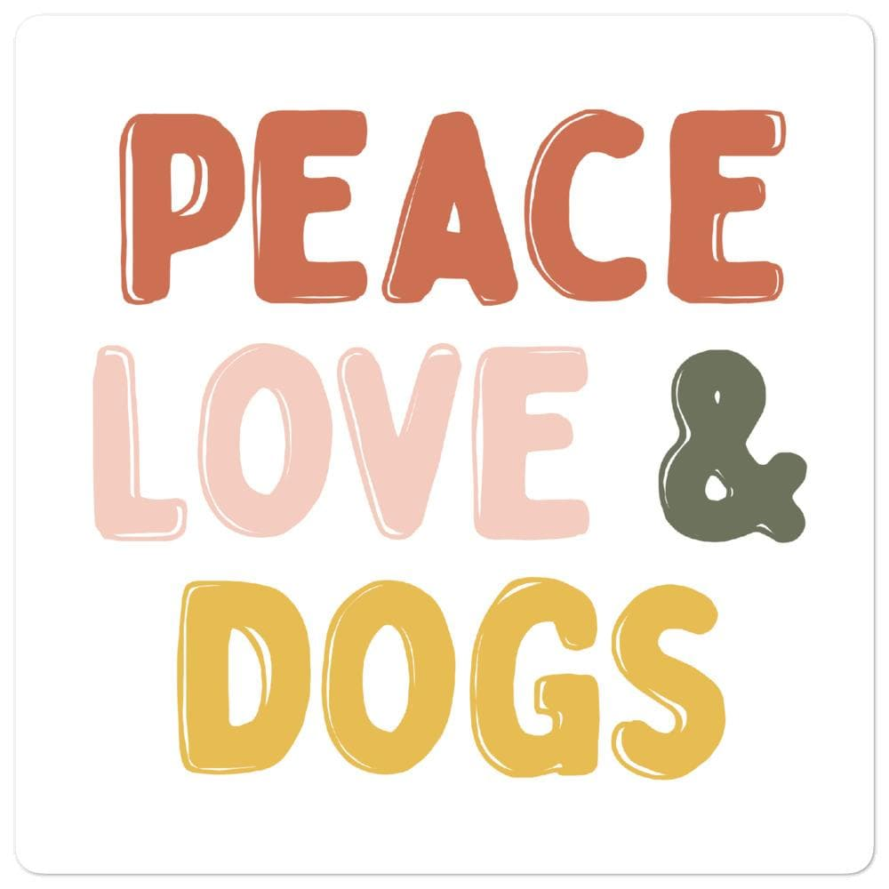 Peace Love & Dogs Sticker sticker Woof & Wild