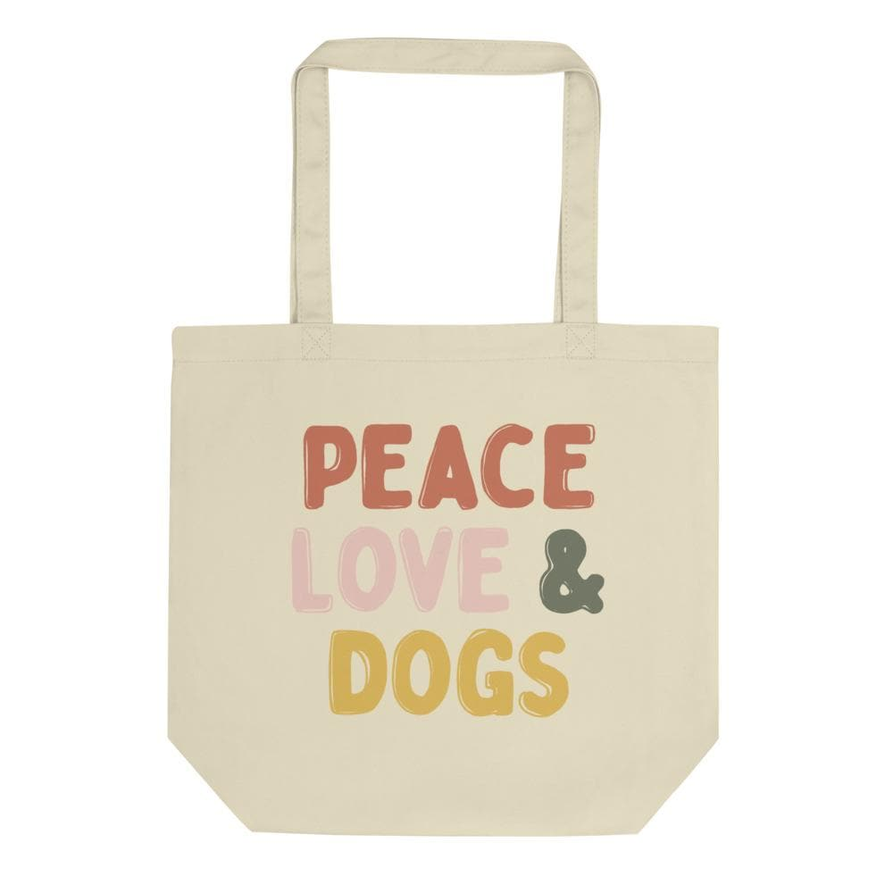 Peace Love & Dogs Tote Woof & Wild