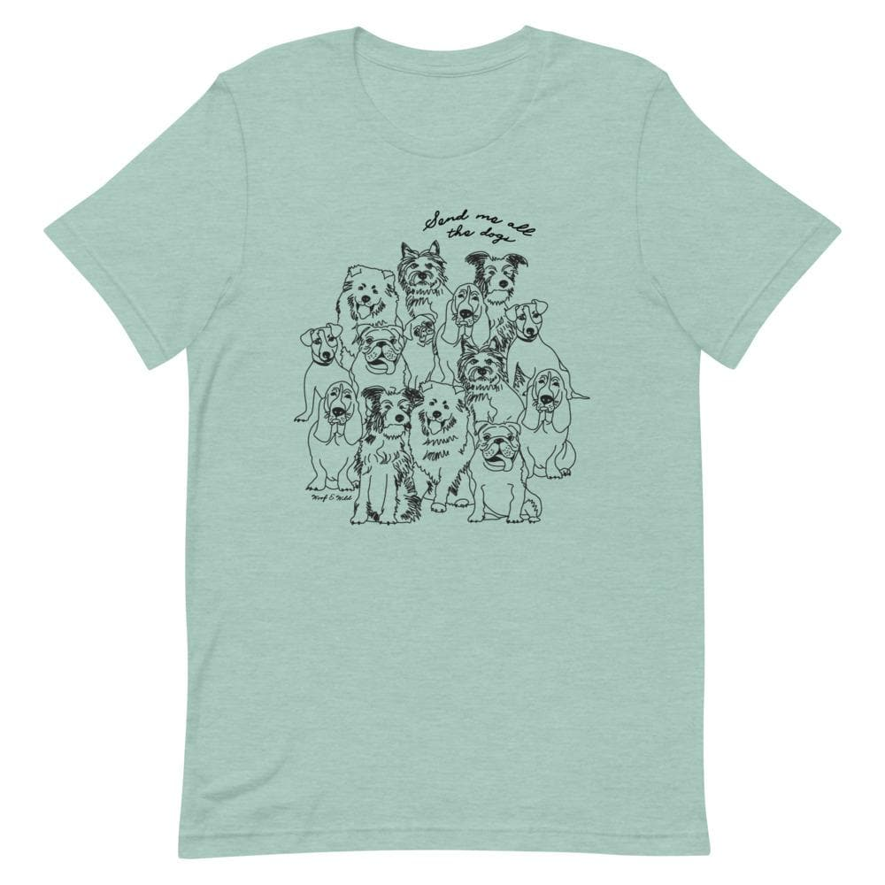 Send Me All The Dogs - Unisex Tee tee Woof & Wild Heather Prism Dusty Blue XS