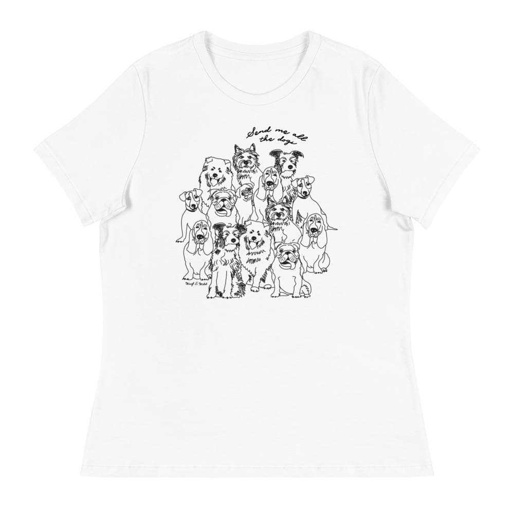 Send Me All The Dogs - Women's Tee tee Woof & Wild White S