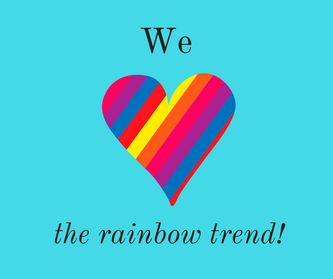 we love the rainbow trend