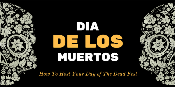 how to host a day of the dead party