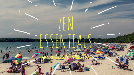 Five Essentials For a Beach Vacation