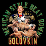 GGG MEXICAN BEATDOWN