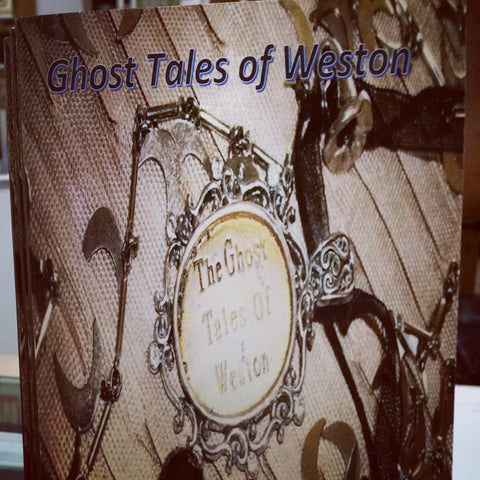 Ghost Tales of Weston Book