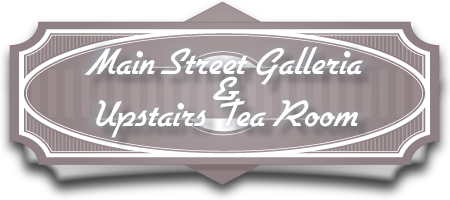 Main Street Galleria and Upstairs Tearoom