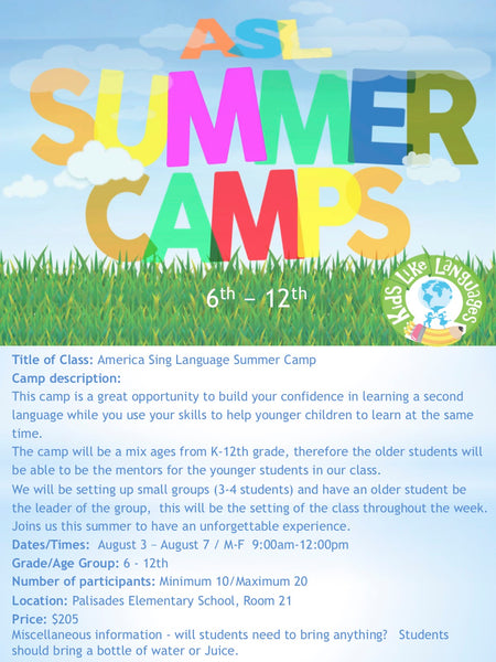 Sign Language Summer Camp at Lake Oswego    (6th-12th)