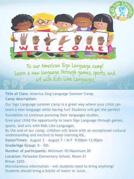 Sign Language Summer Camp at Lake Oswego    (K-5)