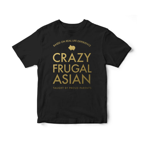 Crazy Frugal Asian —T-shirt