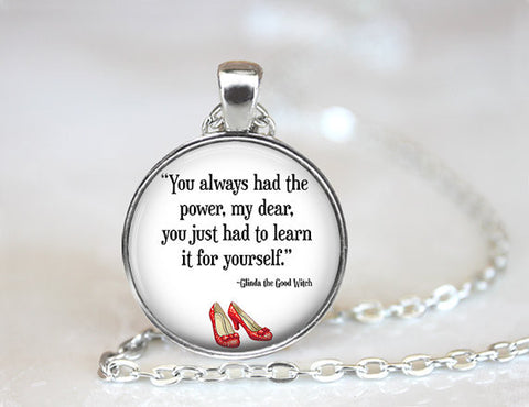 """You Always Had the Power"" Necklace, Keychain and Bracelet"