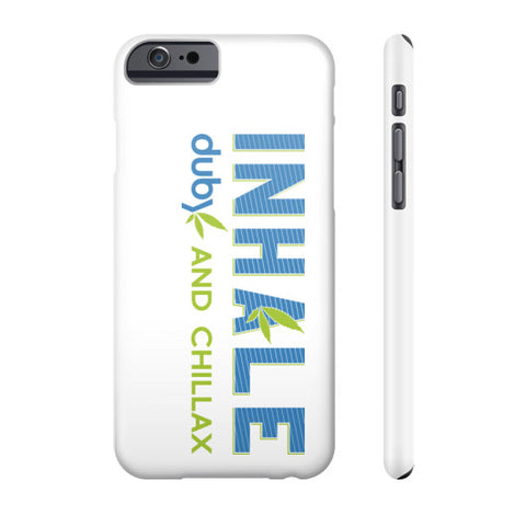 Inhale and Chillax Phone Case  Duby Swag Shop