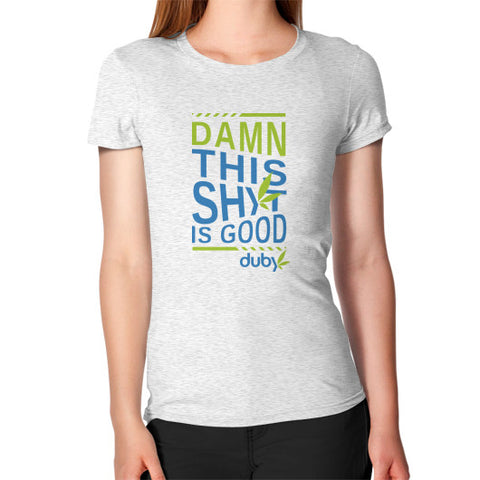 Women's Good Shyt Tee Ash grey Duby Swag Shop