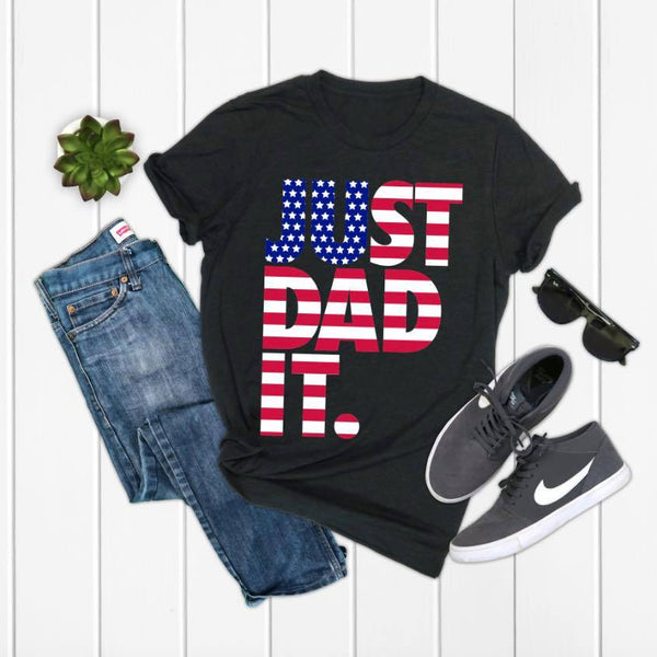 JUST DAD IT • Flag Tee