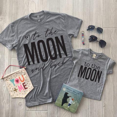 To the Moon & Back • Adult Tee