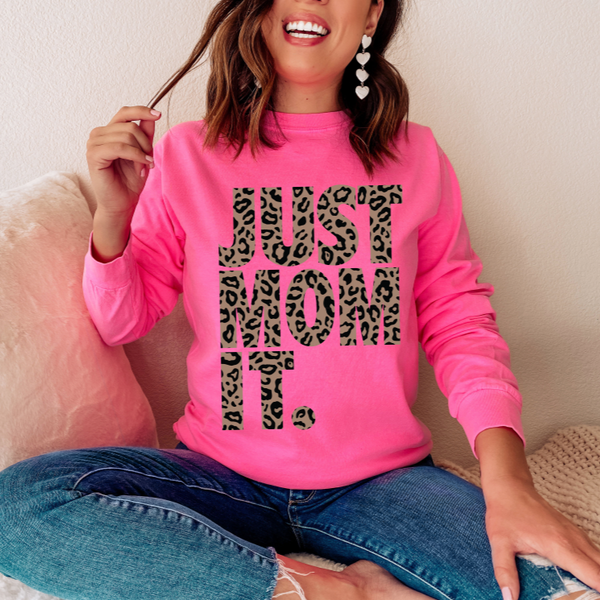 JUST MOM IT • Hot Pink Long Sleeve