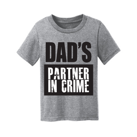 Dad's Partner in Crime
