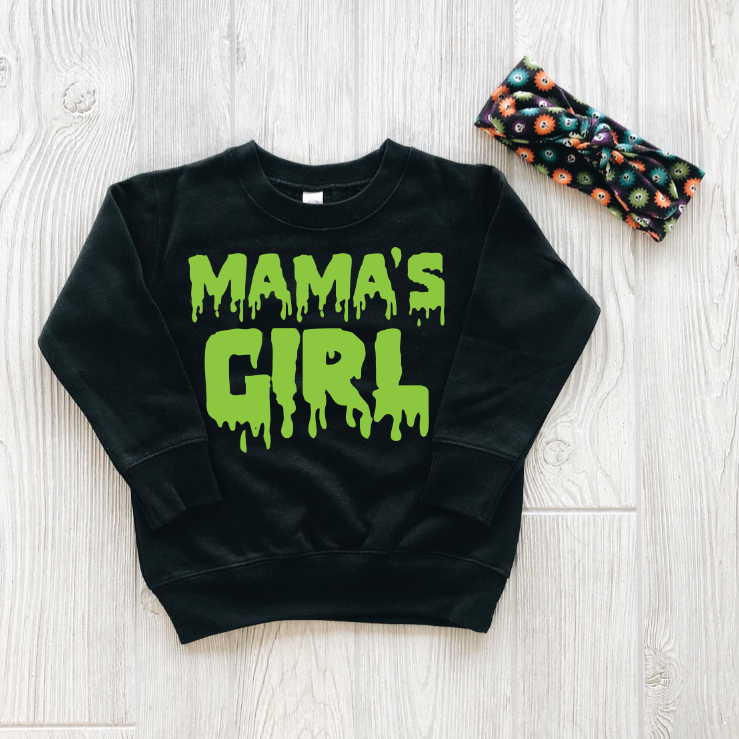 Mama's Girl • Slime Pullover
