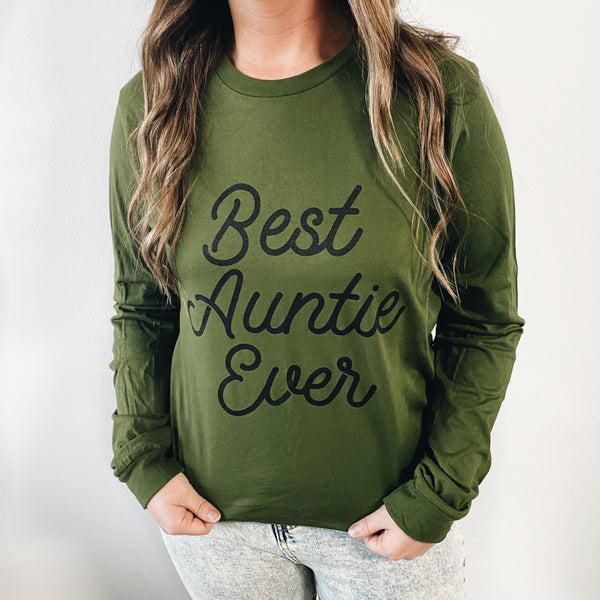 Best Auntie Ever • Olive Long Sleeve