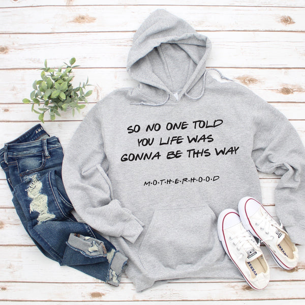 No One Told You • Gray Hoodie