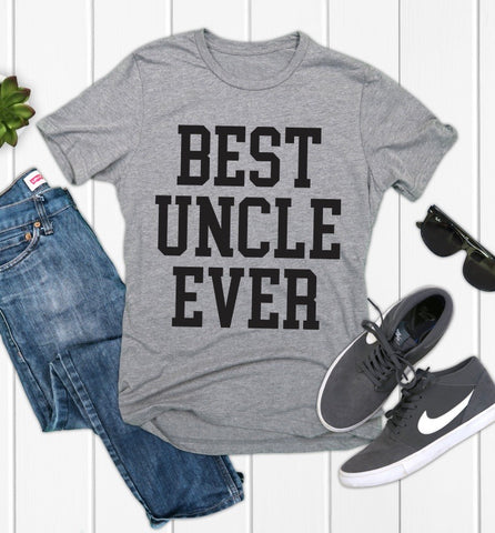 Best Uncle Ever • Gray Tee