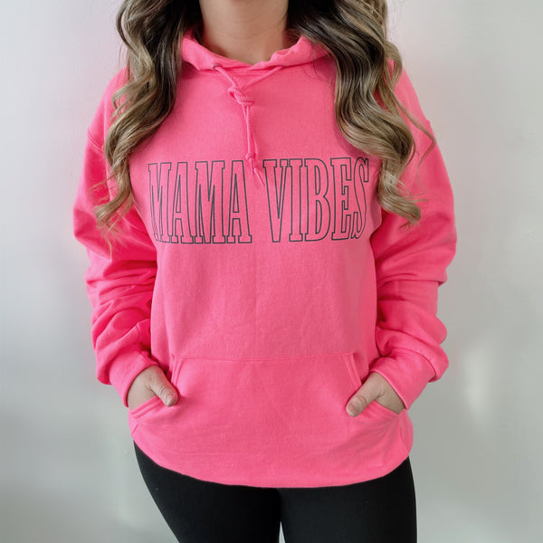 MAMA VIBES • Hot Pink Hoodie