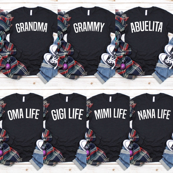 Grandma Long Sleeve • More Choices!