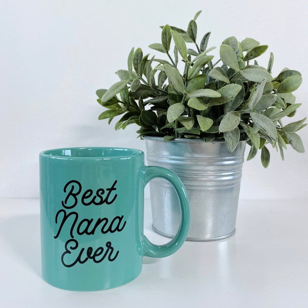 Best Nana Ever • Mug