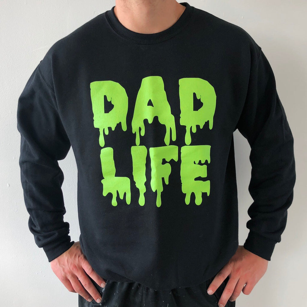 Dad Life • Slime Pullover