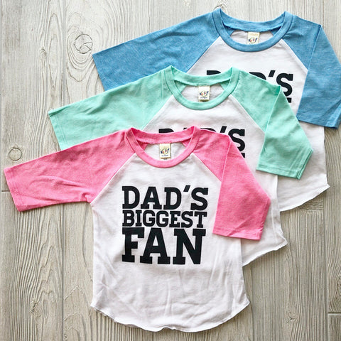 Dad's Biggest Fan • Raglan