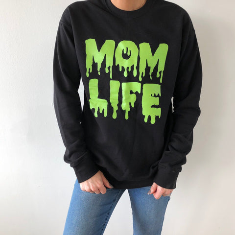 Mom Life • Slime Pullover
