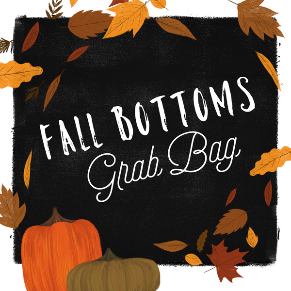Fall Bottoms • Kids Grab Bag