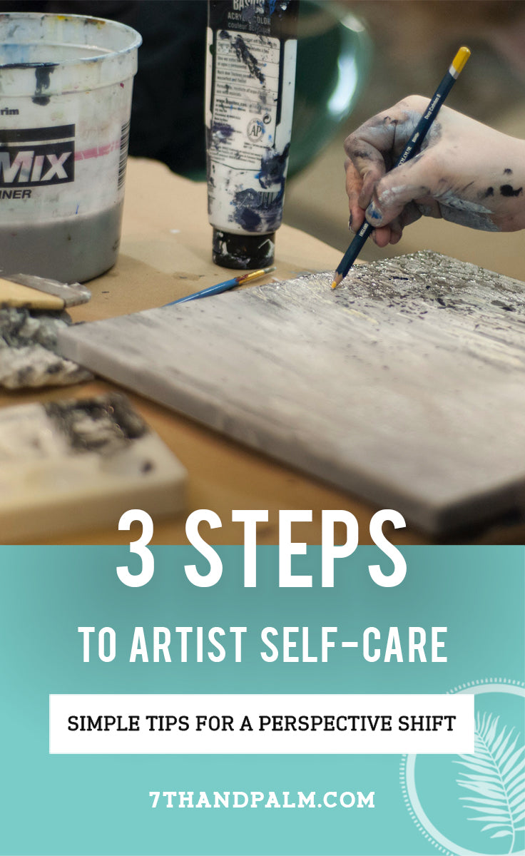 3 Steps to Self-Care for Artists