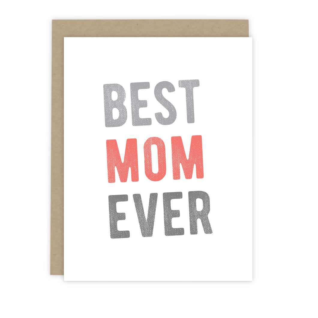 Best Mom Ever Note Card - Greeting Cards & Stationery by 7th & Palm