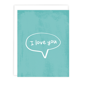 I Love You Bubble Note Card