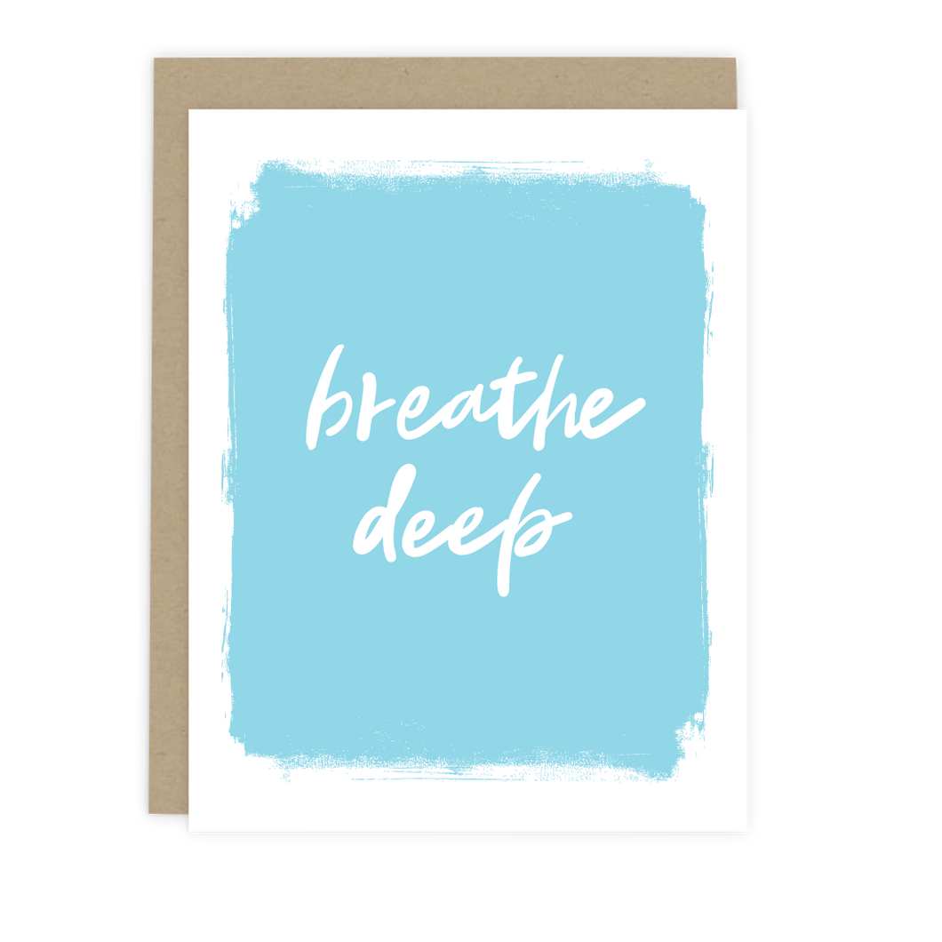 Breathe Deep Note Card