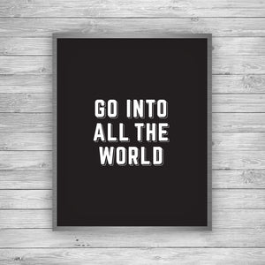 Go Into All The World Art Print - The Journey Collection by 7th & Palm