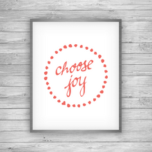 Load image into Gallery viewer, Choose Joy Art Print
