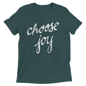 Emerald Tri-blend Choose Joy T-Shirt