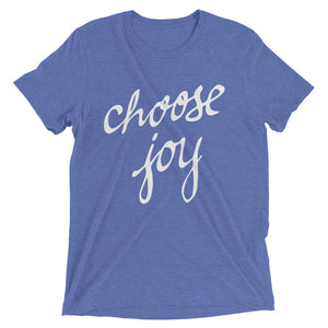 Blue Triblend Choose Joy T-Shirt
