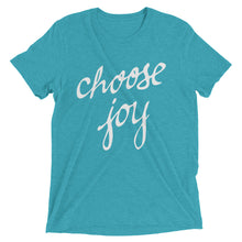 Load image into Gallery viewer, Teal Triblend Choose Joy T-Shirt