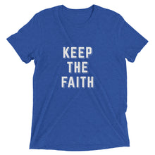 Load image into Gallery viewer, True Royal Triblend Keep the Faith T-Shirt