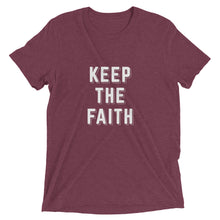 Load image into Gallery viewer, Maroon Triblend Keep the Faith T-Shirt