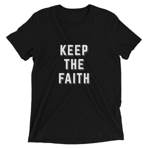 Solid Black Triblend Keep the Faith T-Shirt