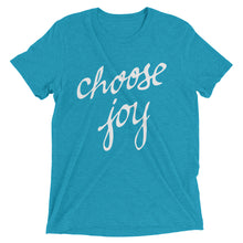 Load image into Gallery viewer, Aqua Triblend Choose Joy T-Shirt