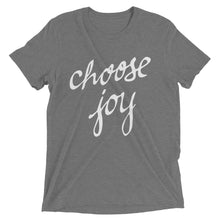 Load image into Gallery viewer, Grey Tri-blend Choose Joy T-Shirt